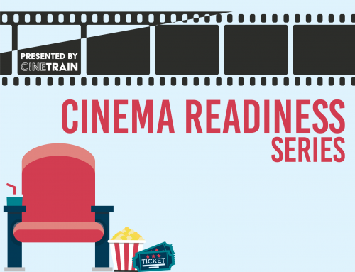 The Cinema Readiness Series